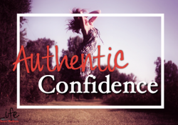 Do You Have It? Authentic Confidence?